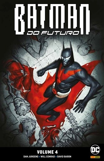 Batman do Futuro: Renascimento - Volume 4