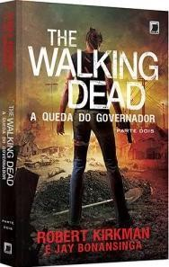 The Walking Dead - A Queda do Governador - Parte Dois