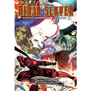 NINJA SLAYER - GEISHA KARATE SHINKANSEN AND HELL (ONE) - 09