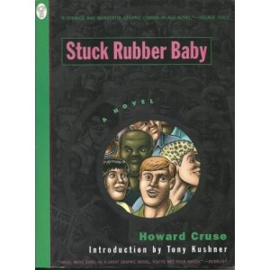 Stuck Rubber Baby A Novel by Howard Cruse