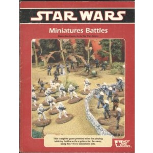 Star Wars Miniatures Battles: Man-to-Man Combat in the Star Wars Galaxy
