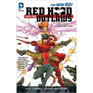 Red Hood and the Outlaws - Redemption Vol 1